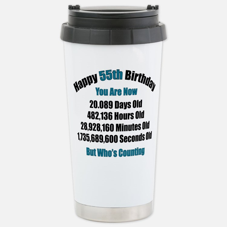 Cute Funny 55th birthday Travel Mug