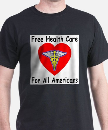Free Health Care T-Shirt