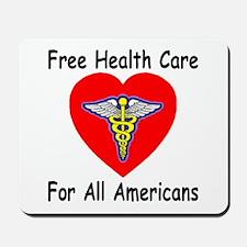 Free Health Care Mousepad