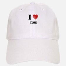I love Time Baseball Baseball Cap