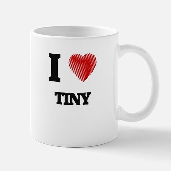 I love Tiny Mugs