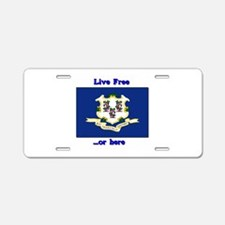 """""""Live Free...Or Here"""" #1 Aluminum License Plate"""