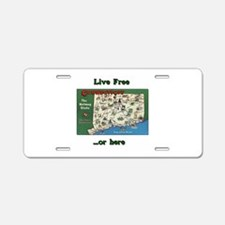 """""""Live Free...Or Here"""" #2 Aluminum License Plate"""