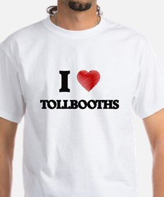 I love Tollbooths T-Shirt