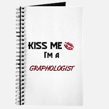 Kiss Me I'm a GRAPHOLOGIST Journal