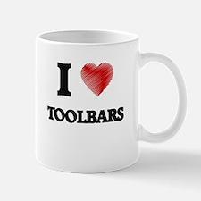 I love Toolbars Mugs