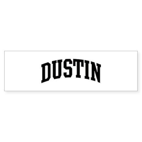 DUSTIN (curve) Bumper Sticker