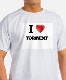 I love Torment T-Shirt