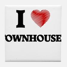 I love Townhouses Tile Coaster