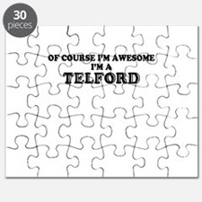 Of course I'm Awesome, Im TELFORD Puzzle