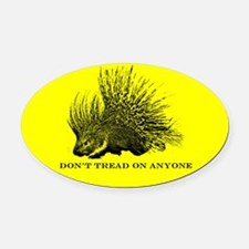 """Don't Tread On Anyone"" Oval Car Magnet"
