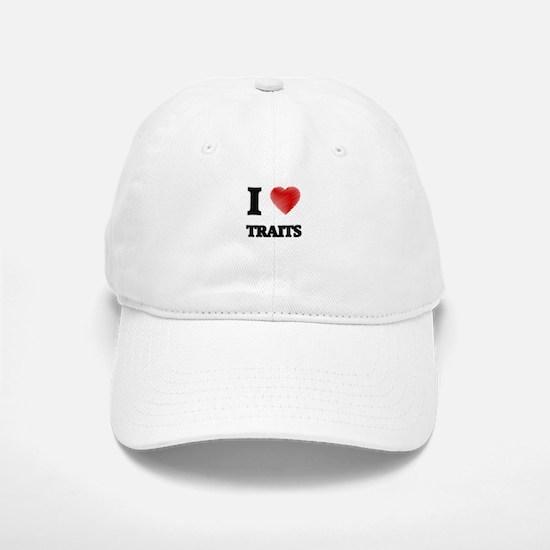 I love Traits Baseball Baseball Cap