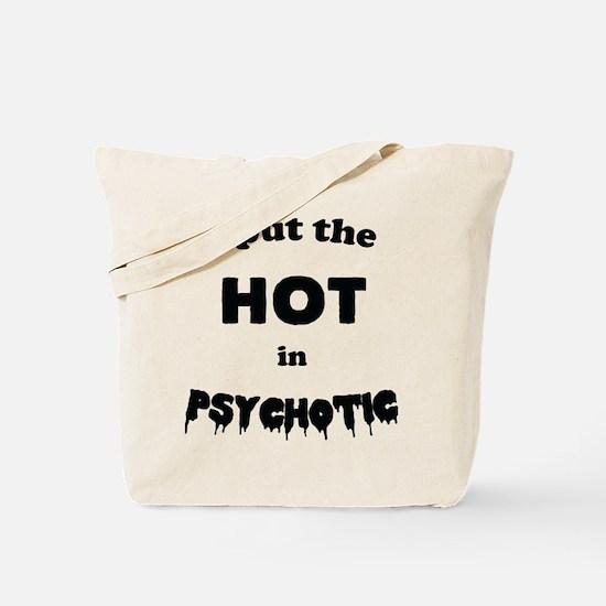 Psychotic Tote Bag