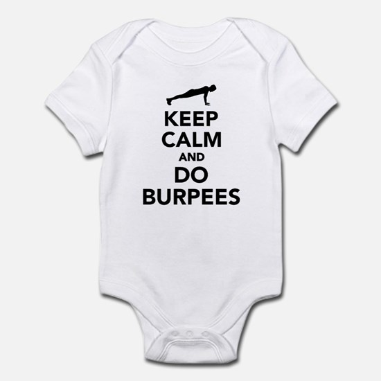 Keep calm and do burpees Infant Bodysuit