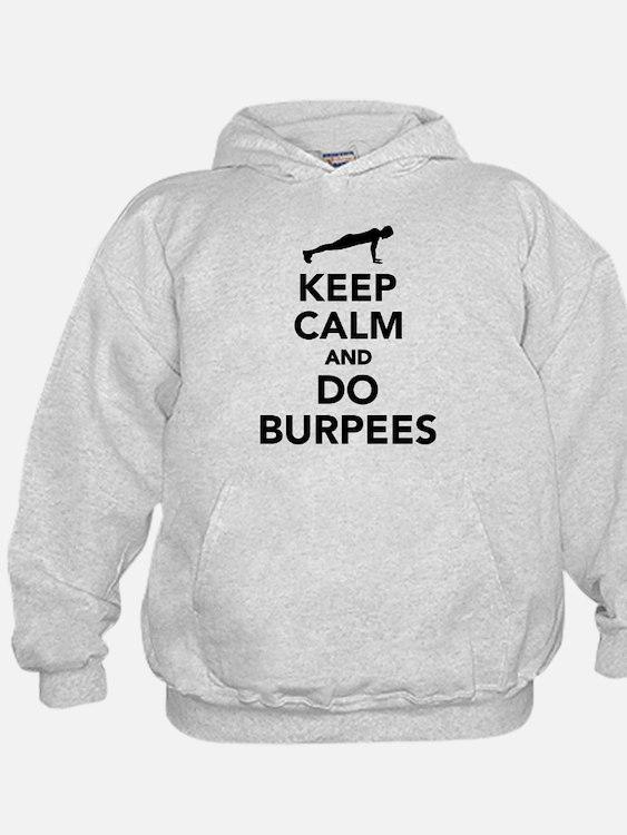 Keep calm and do burpees Hoodie