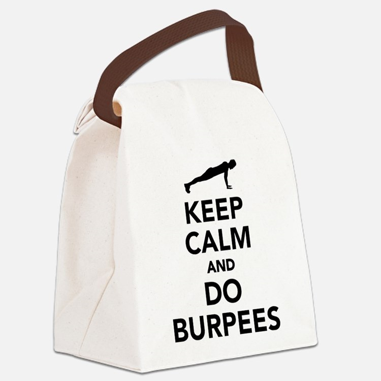 Keep calm and do burpees Canvas Lunch Bag