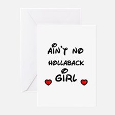 AINT NO HOLLABACK GIRL WITH HEART Greeting Cards