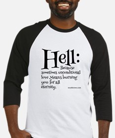 Hell: Because sometimes unconditional love means..