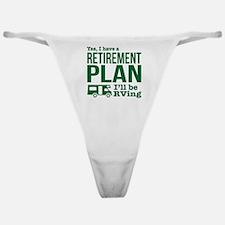 RVing Retirement Plan Classic Thong