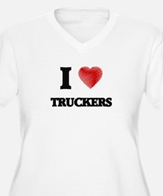I love Truckers Plus Size T-Shirt