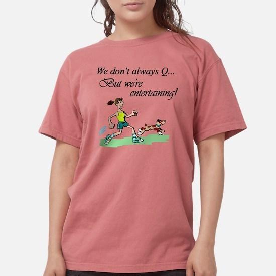 Don't Always Q T-Shirt