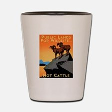 Public Lands For Wildlife…Not Cattle Shot Glass