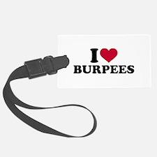 I love Burpees Luggage Tag