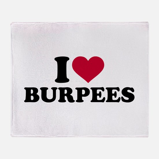I love Burpees Throw Blanket