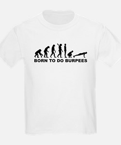 Evolution born to burpees T-Shirt