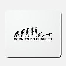 Evolution born to burpees Mousepad