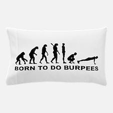 Evolution born to burpees Pillow Case
