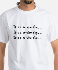 IT'S A SERVICE DOG - front T-Shirt