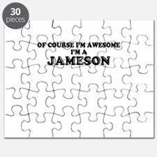 Of course I'm Awesome, Im JAMESON Puzzle