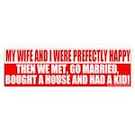 We WERE Happy Bumper Sticker