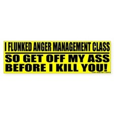 Anger Management Bumper Bumper Sticker