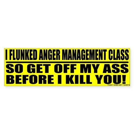 Anger Management Bumper Sticker