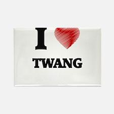 I love Twang Magnets