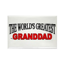 """""""The World's Greatest Granddad"""" Rectangle Magnet"""