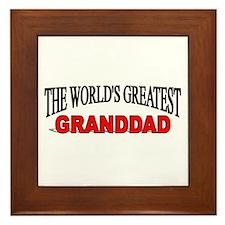 """The World's Greatest Granddad"" Framed Tile"