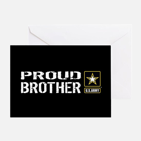 U.S. Army: Proud Brother (Black) Greeting Card