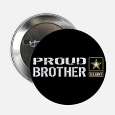"U.S. Army: Proud Brother (B 2.25"" Button (10 pack)"