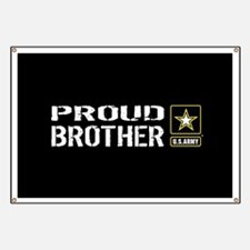 U.S. Army: Proud Brother (Black) Banner
