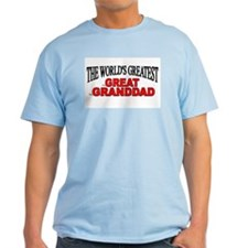 """The World's Greatest Great Granddad"" T-Shirt"