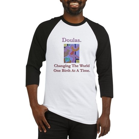 Doulas Change The World Baseball Jersey