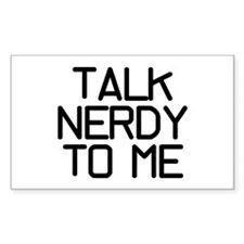 Talk Nerdy Decal