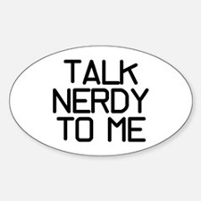 Talk Nerdy Sticker (Oval)