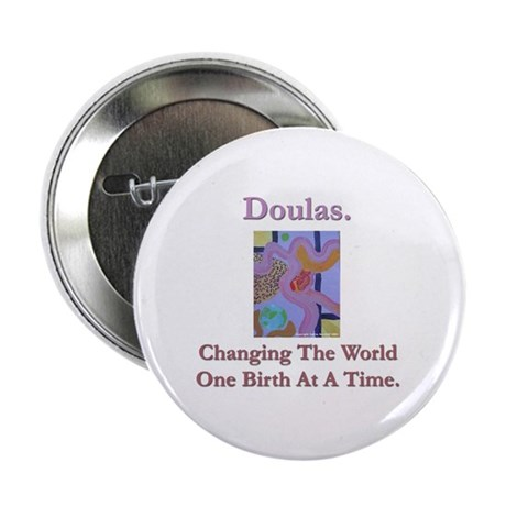 Doulas Change The World Button
