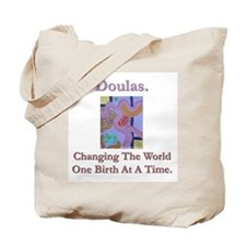 Doulas Change The World Tote Bag