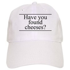 Found Cheeses Baseball Cap