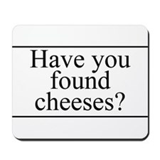 Found Cheeses Mousepad